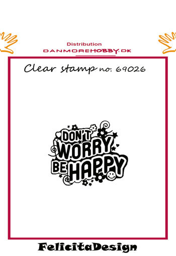 Stempel 'Don´t worry be happy'