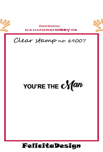 Stempel 'Your´re the man'